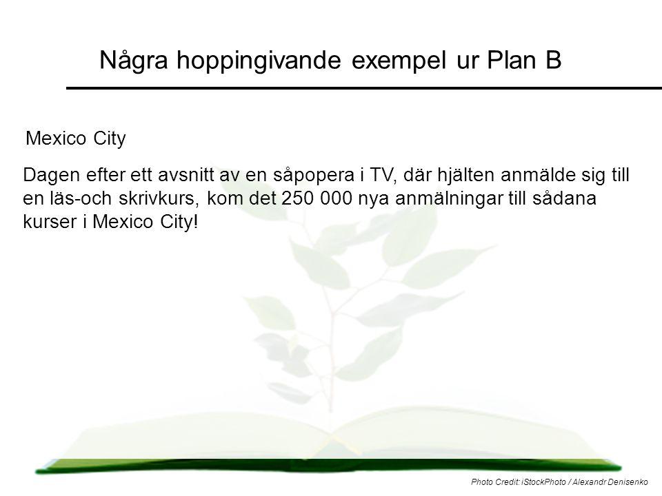 Några hoppingivande exempel ur Plan B