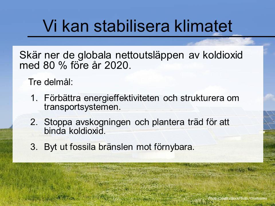 Vi kan stabilisera klimatet