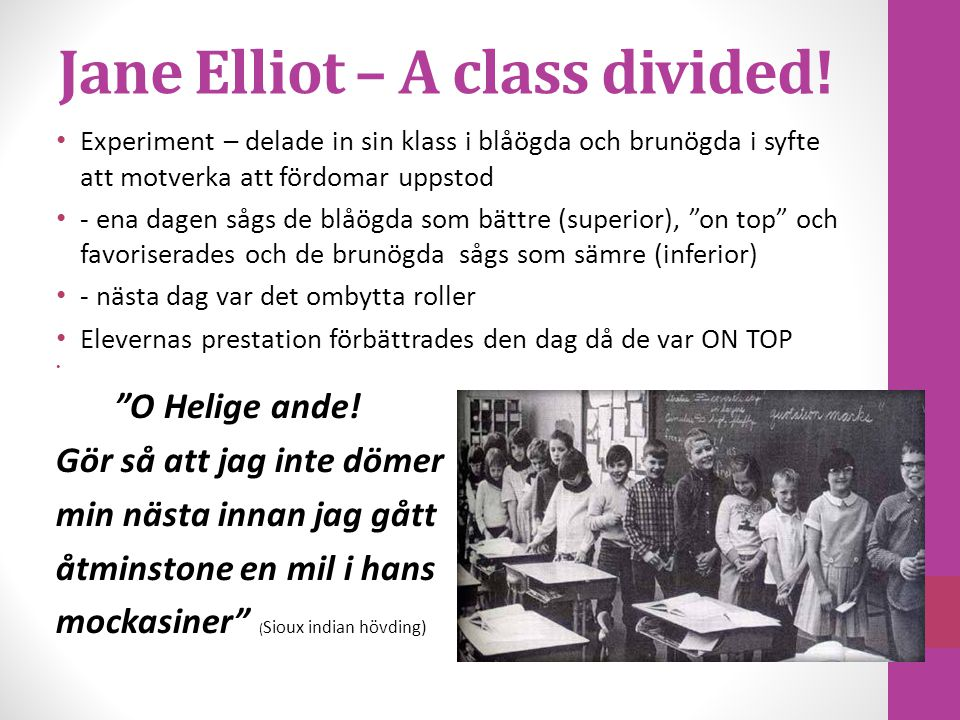 Jane Elliot – A class divided!