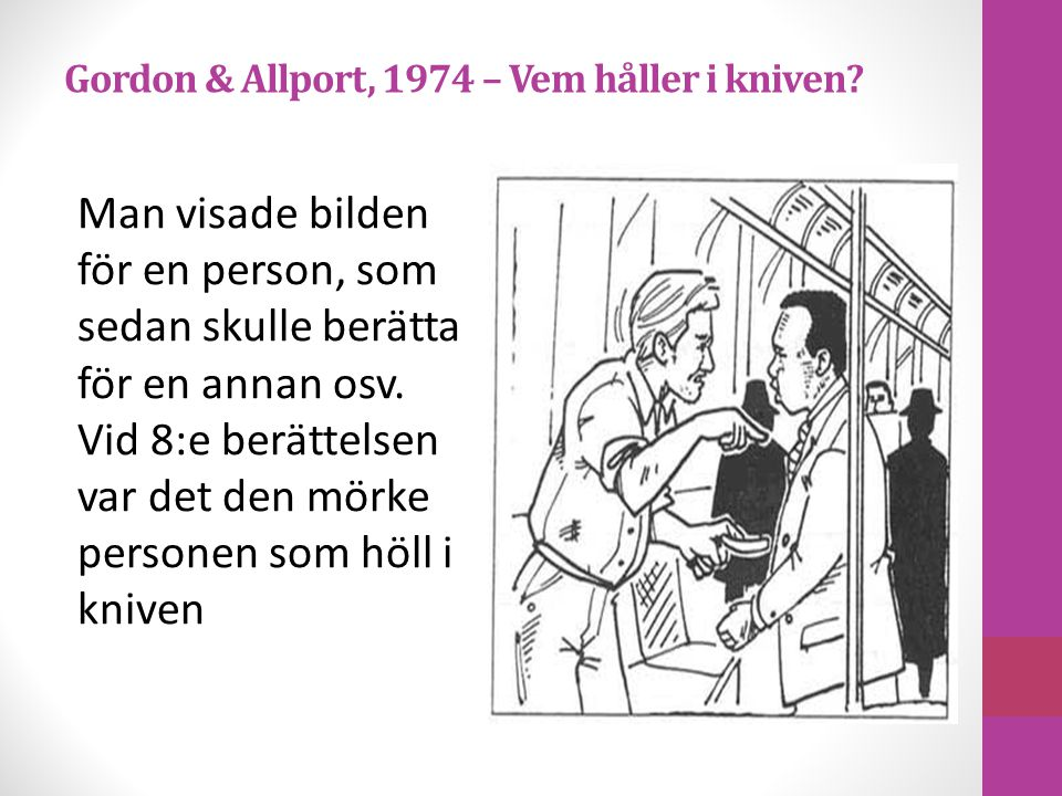 Gordon & Allport, 1974 – Vem håller i kniven