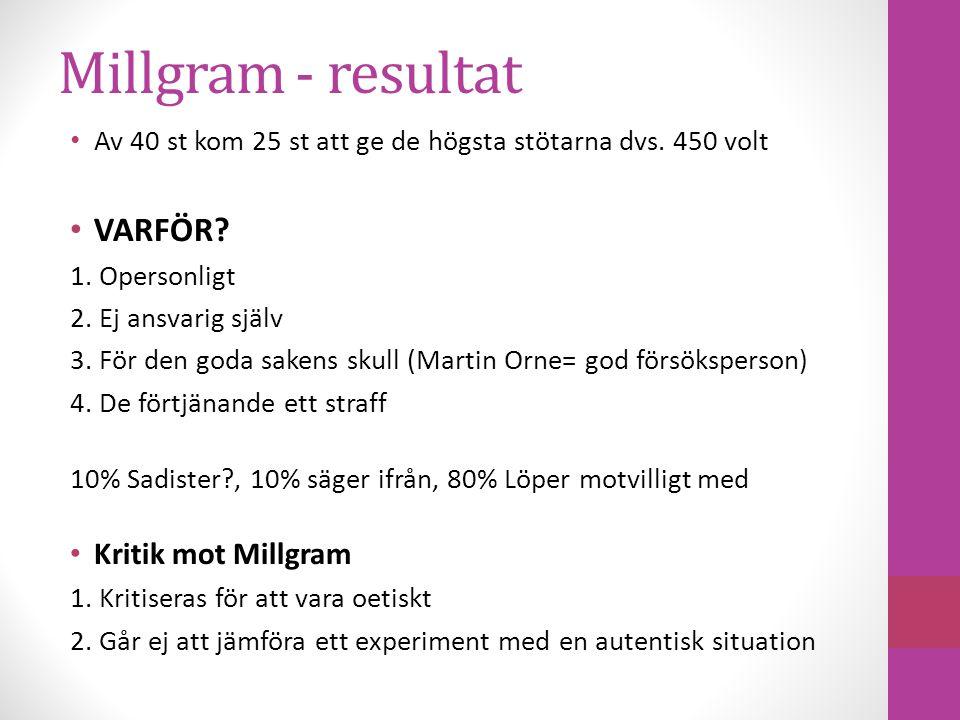 Millgram - resultat VARFÖR Kritik mot Millgram