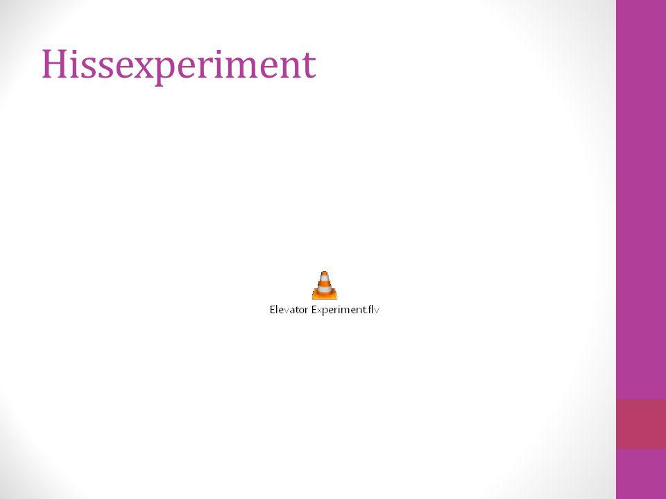 Hissexperiment