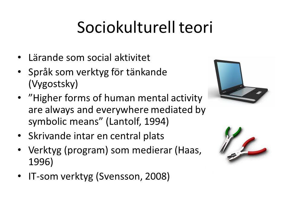 Sociokulturell teori Lärande som social aktivitet
