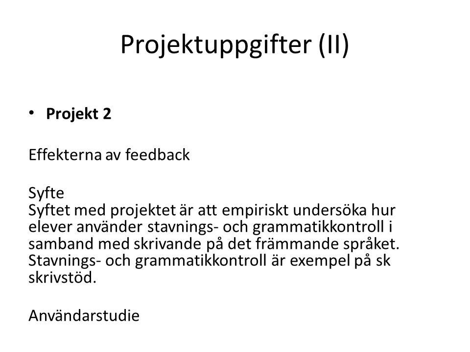 Projektuppgifter (II)