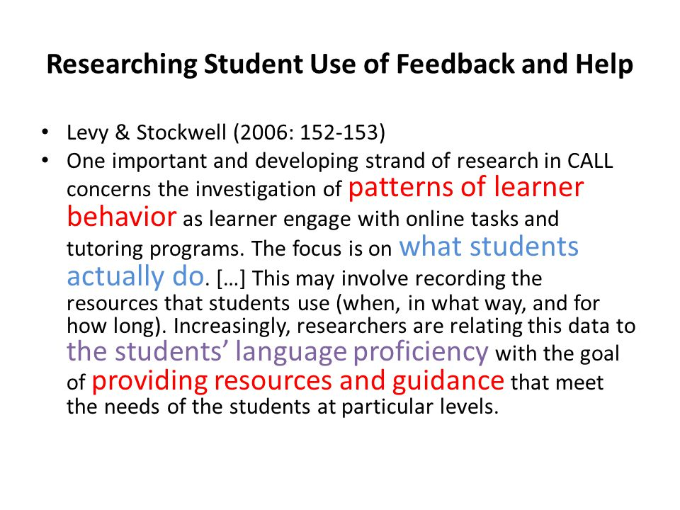 Researching Student Use of Feedback and Help