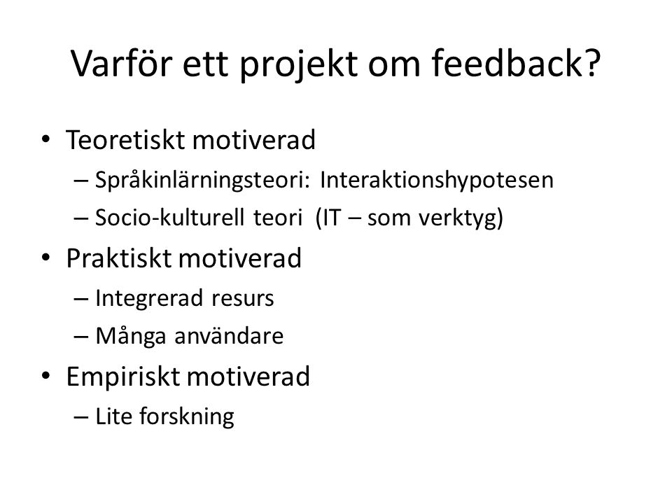 Varför ett projekt om feedback