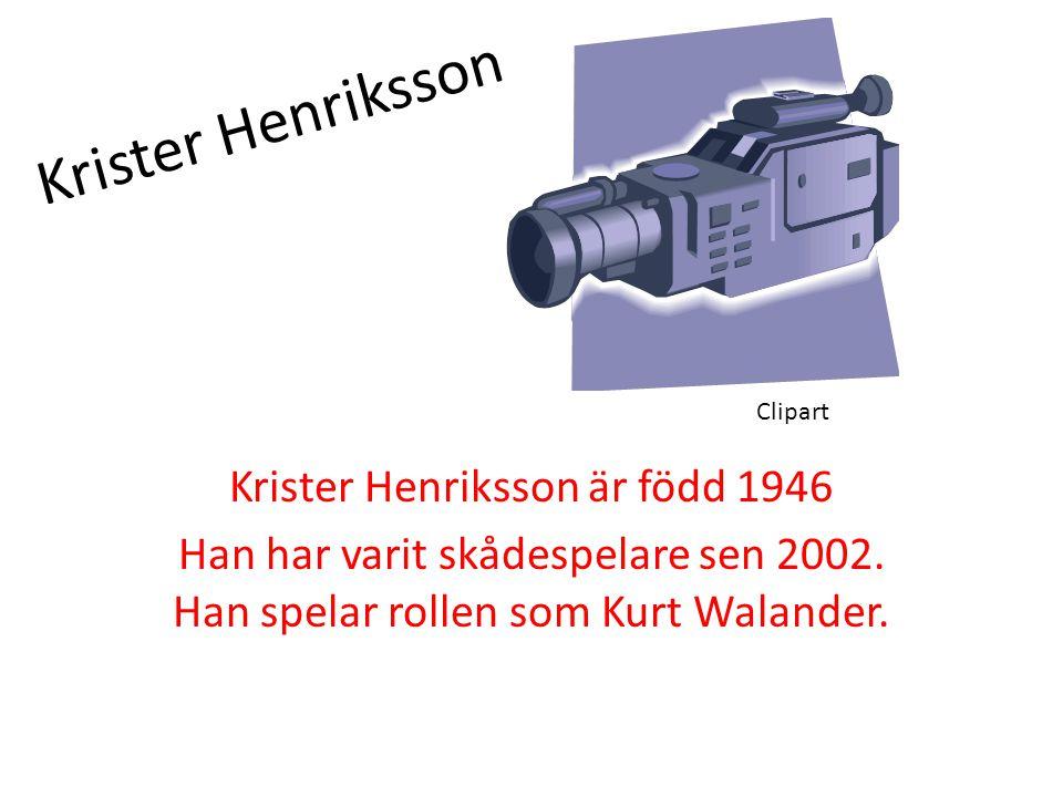 Krister Henriksson är född 1946