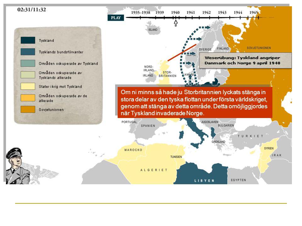 Om ni minns så hade ju Storbritannien lyckats stänga in stora delar av den tyska flottan under första världskriget, genom att stänga av detta område.