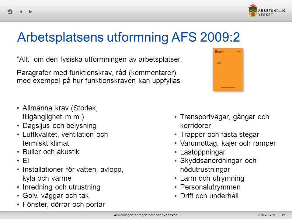 Arbetsplatsens utformning AFS 2009:2