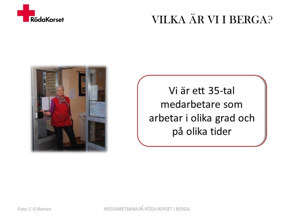 MEDARBETARNA PÅ RÖDA KORSET I BERGA