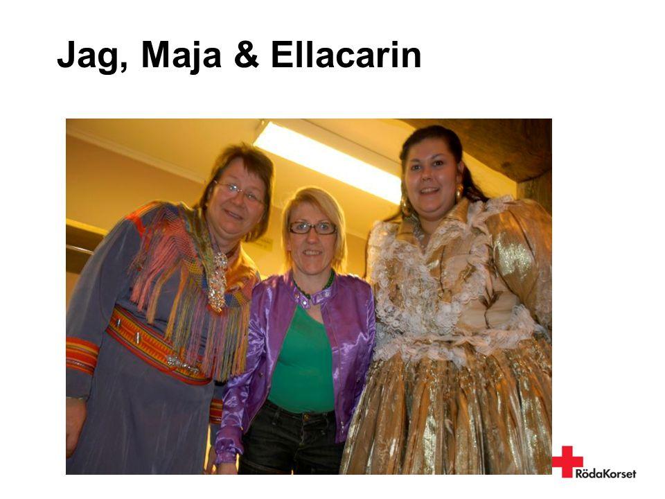 Jag, Maja & Ellacarin