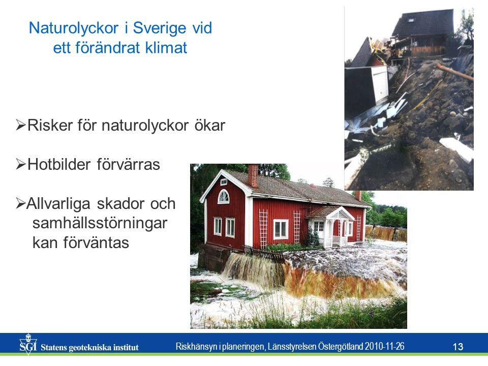 Naturolyckor i Sverige vid ett förändrat klimat