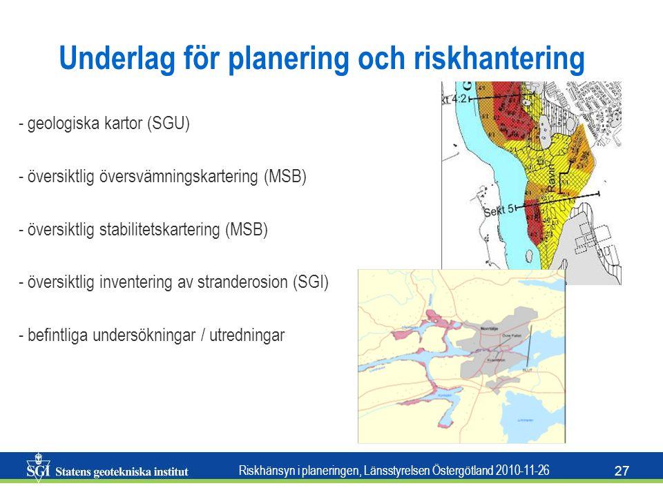 Underlag för planering och riskhantering