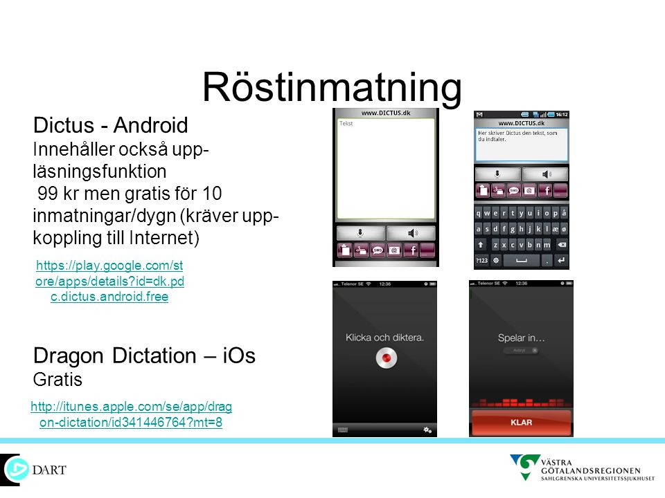 Röstinmatning Dictus - Android Dragon Dictation – iOs