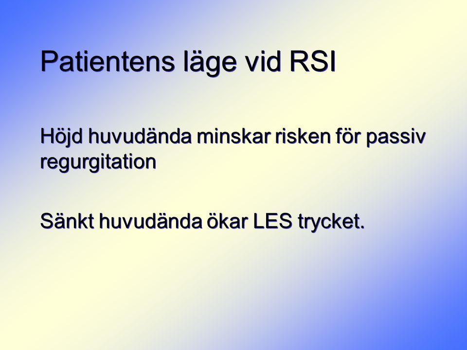 Patientens läge vid RSI