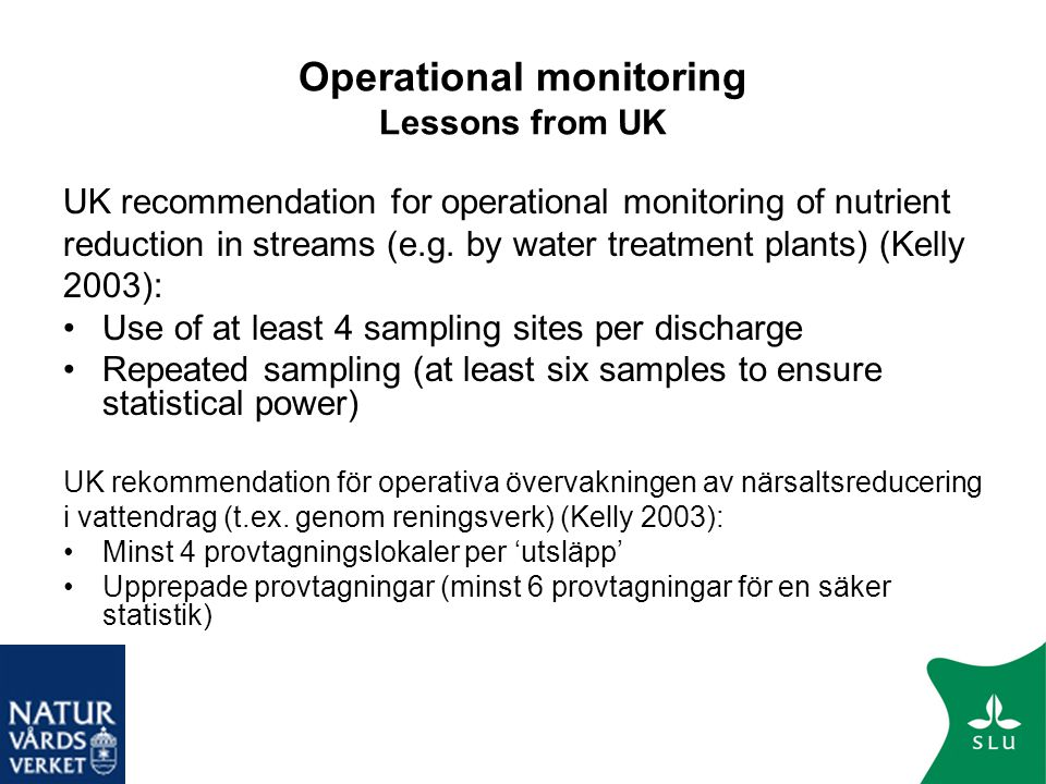 Operational monitoring Lessons from UK