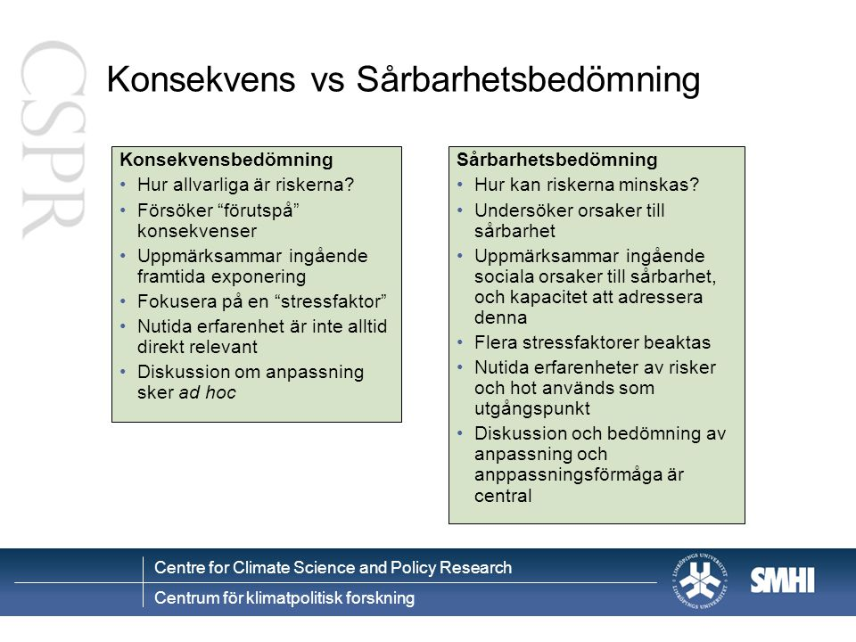 Konsekvens vs Sårbarhetsbedömning