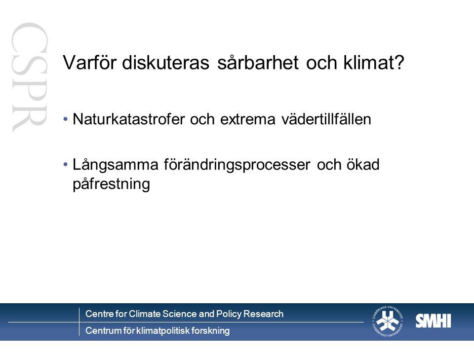 Varför diskuteras sårbarhet och klimat