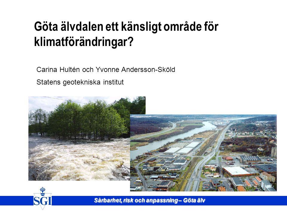 Göta älvdalen ett känsligt område för klimatförändringar