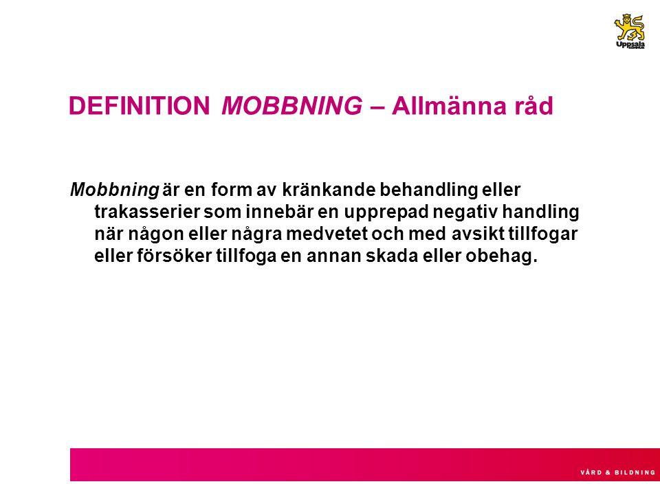 DEFINITION MOBBNING – Allmänna råd