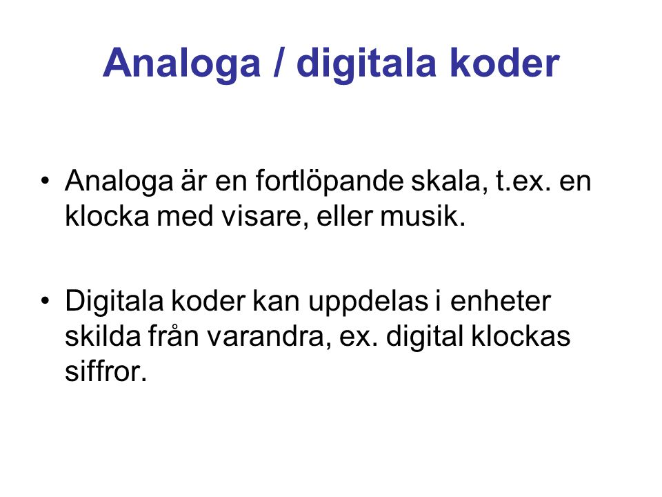 Analoga / digitala koder