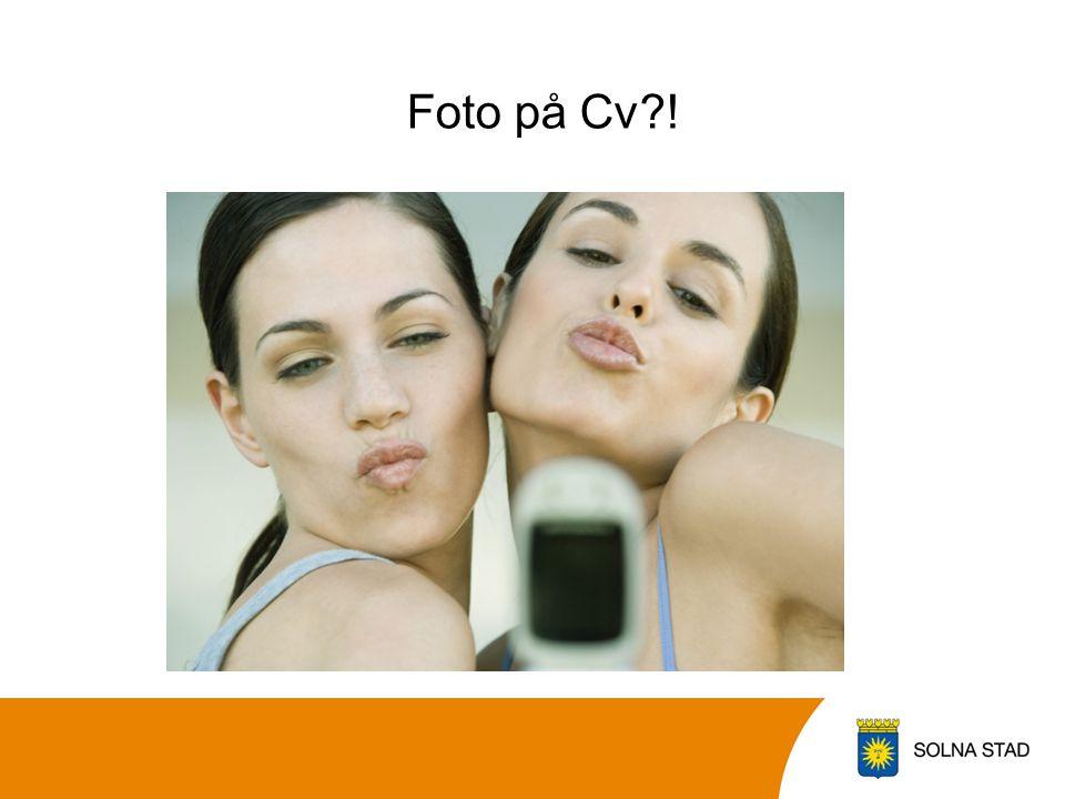 Foto på Cv !