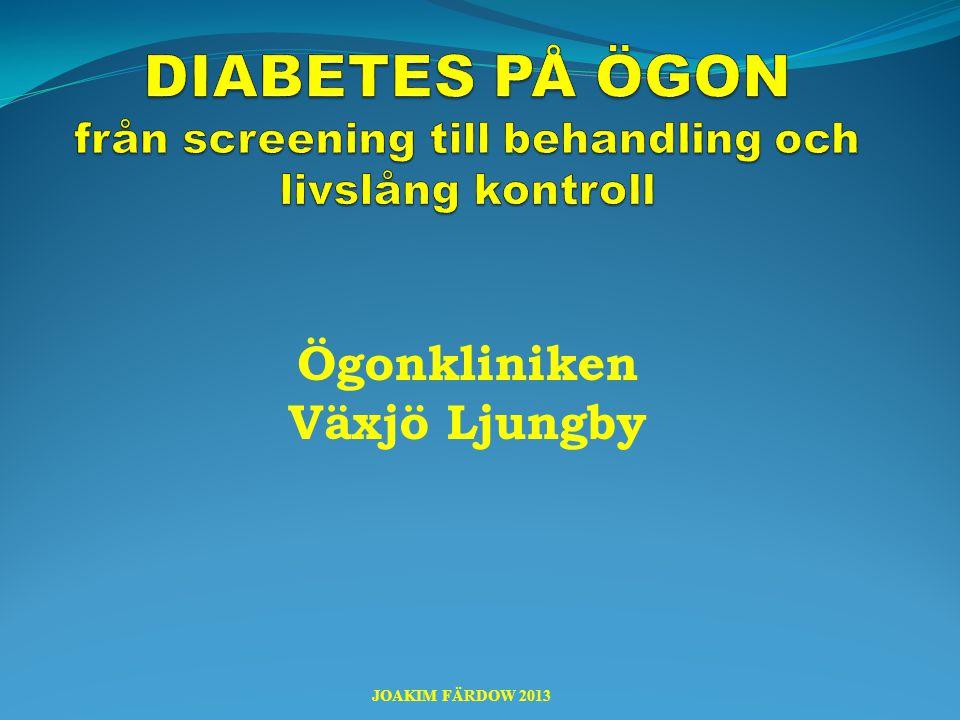 DIABETES PÅ ÖGON från screening till behandling och livslång kontroll