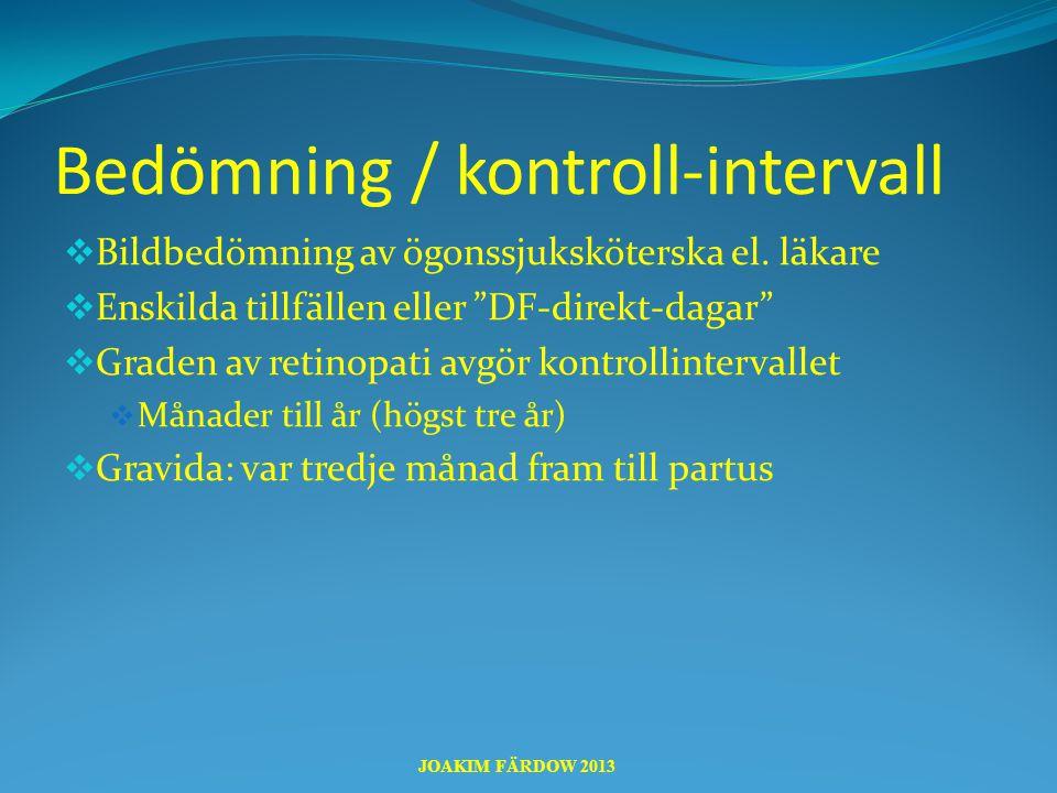 Bedömning / kontroll-intervall