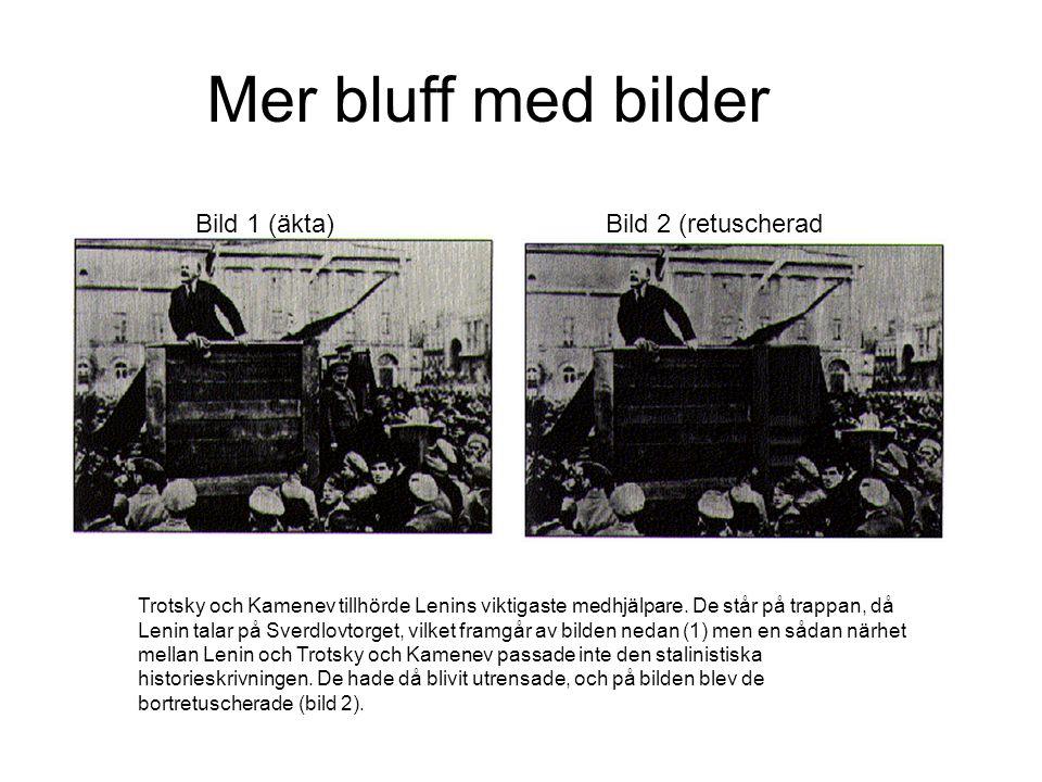Mer bluff med bilder Bild 1 (äkta) Bild 2 (retuscherad