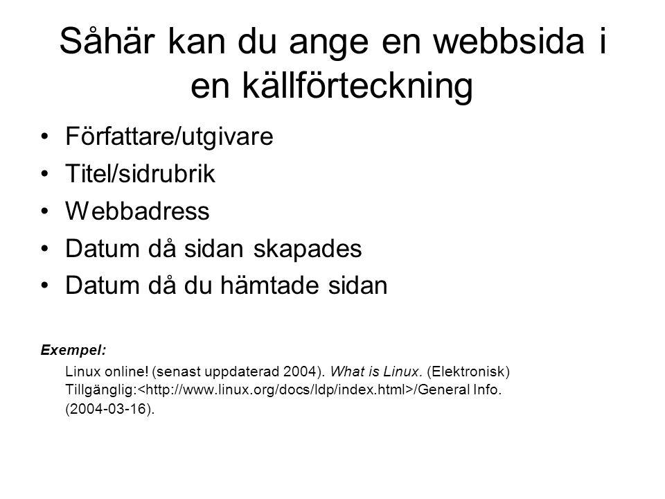 Såhär kan du ange en webbsida i en källförteckning