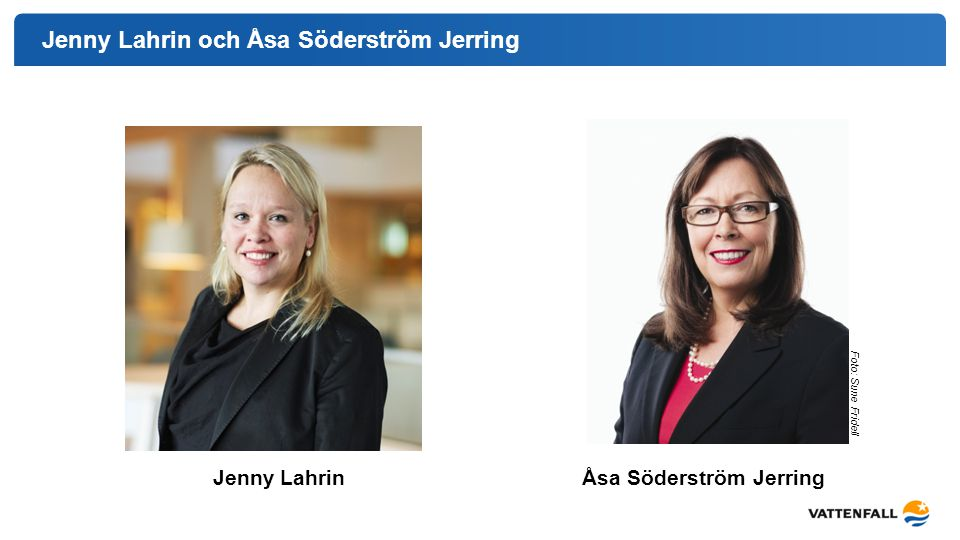 Jenny Lahrin och Åsa Söderström Jerring