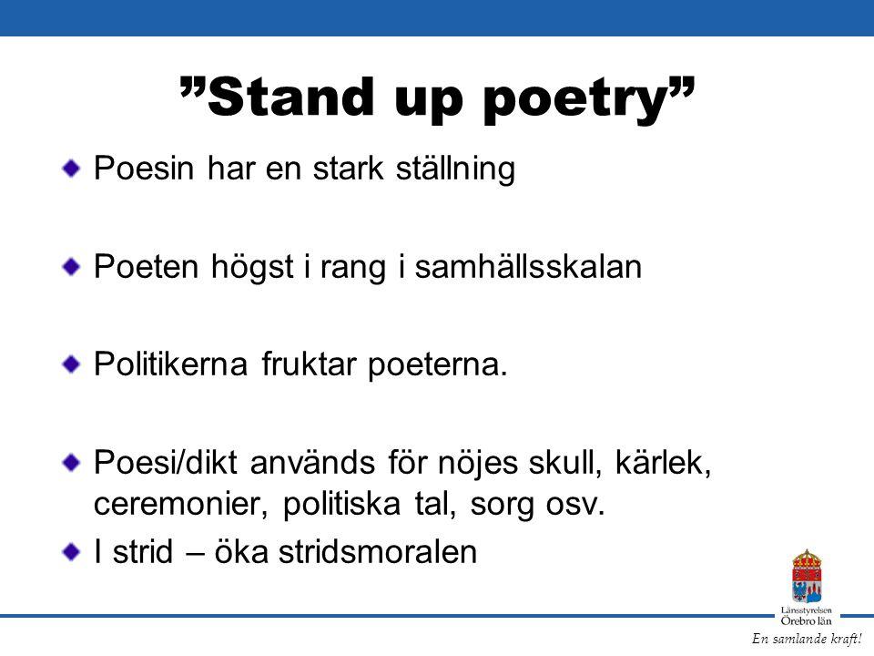 Stand up poetry Poesin har en stark ställning
