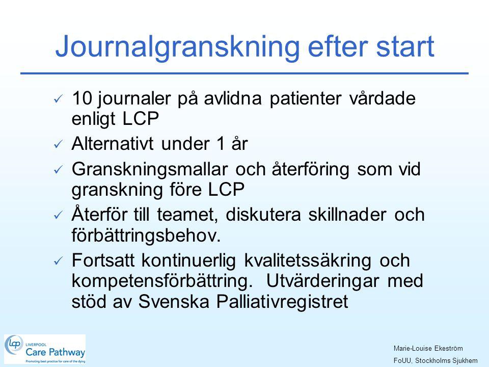 Journalgranskning efter start