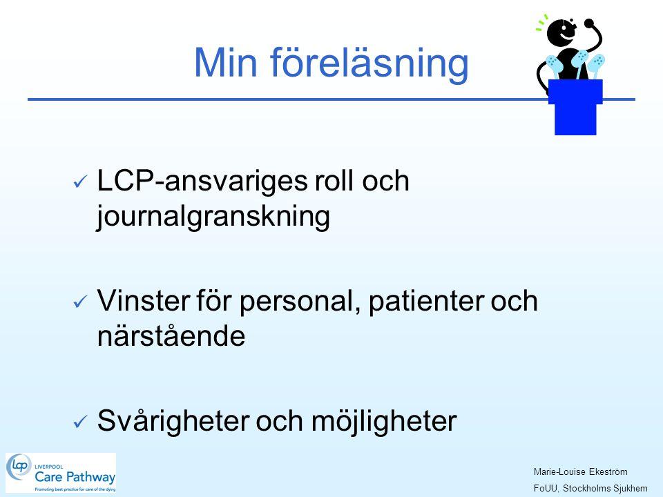 Min föreläsning LCP-ansvariges roll och journalgranskning