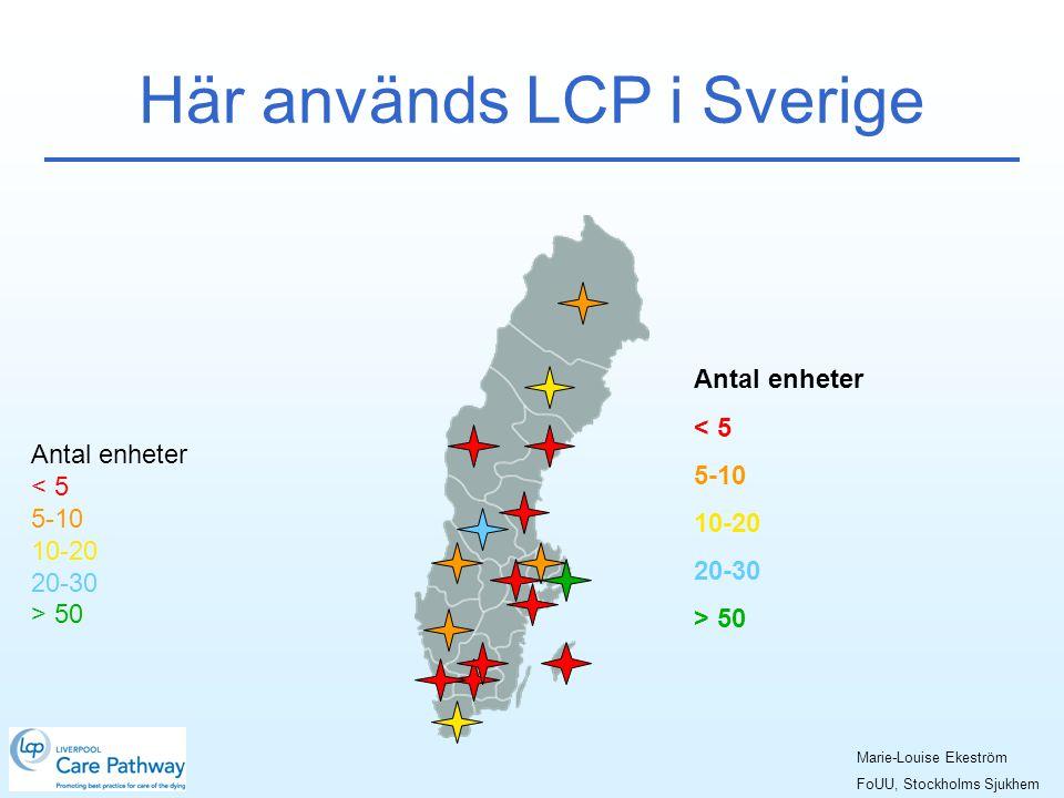Här används LCP i Sverige