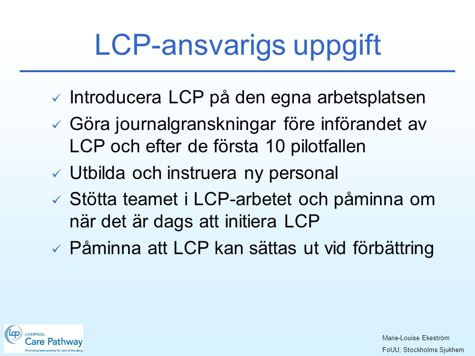 LCP-ansvarigs uppgift