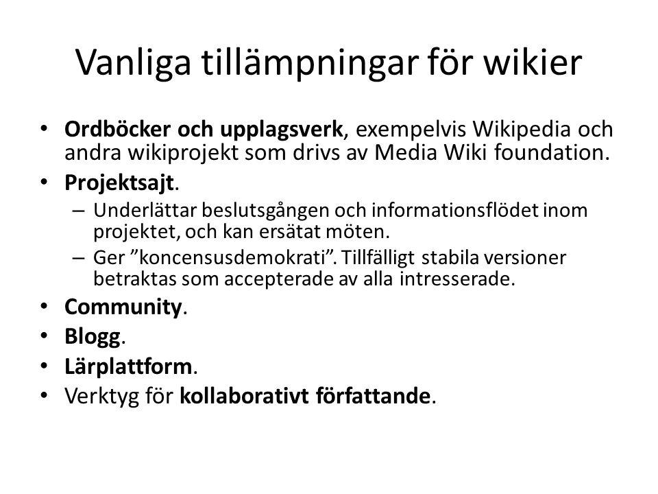 Vanliga tillämpningar för wikier