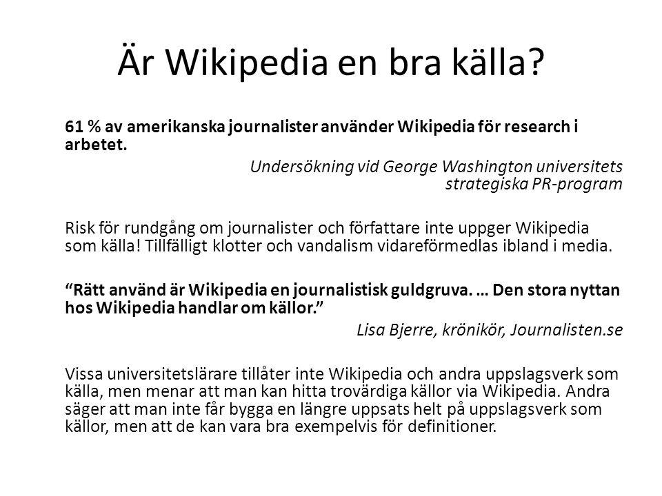 Är Wikipedia en bra källa