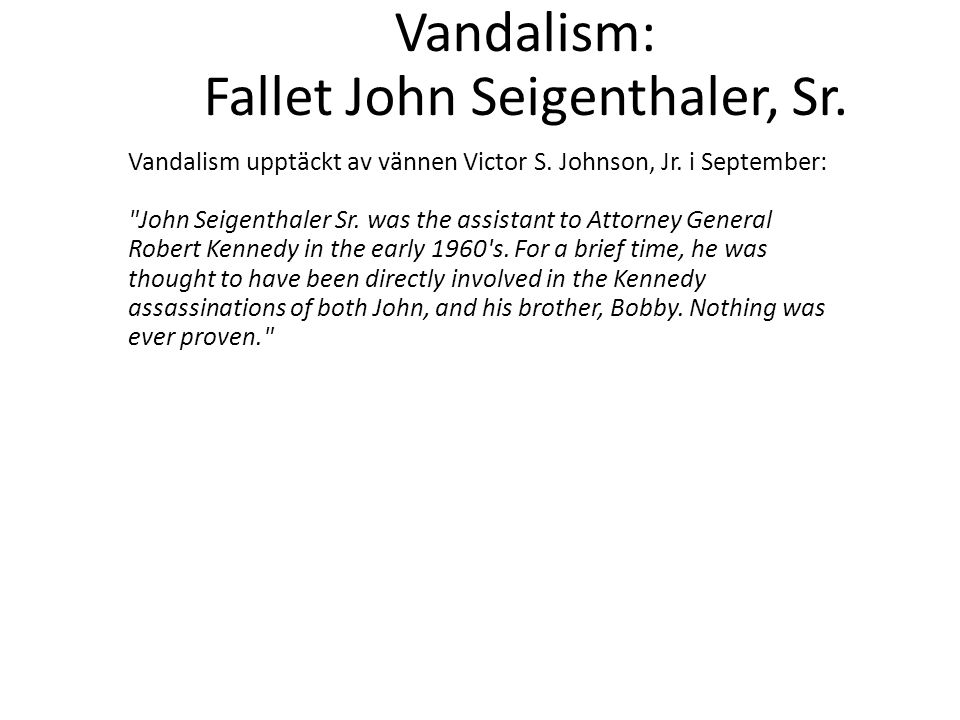 Vandalism: Fallet John Seigenthaler, Sr.