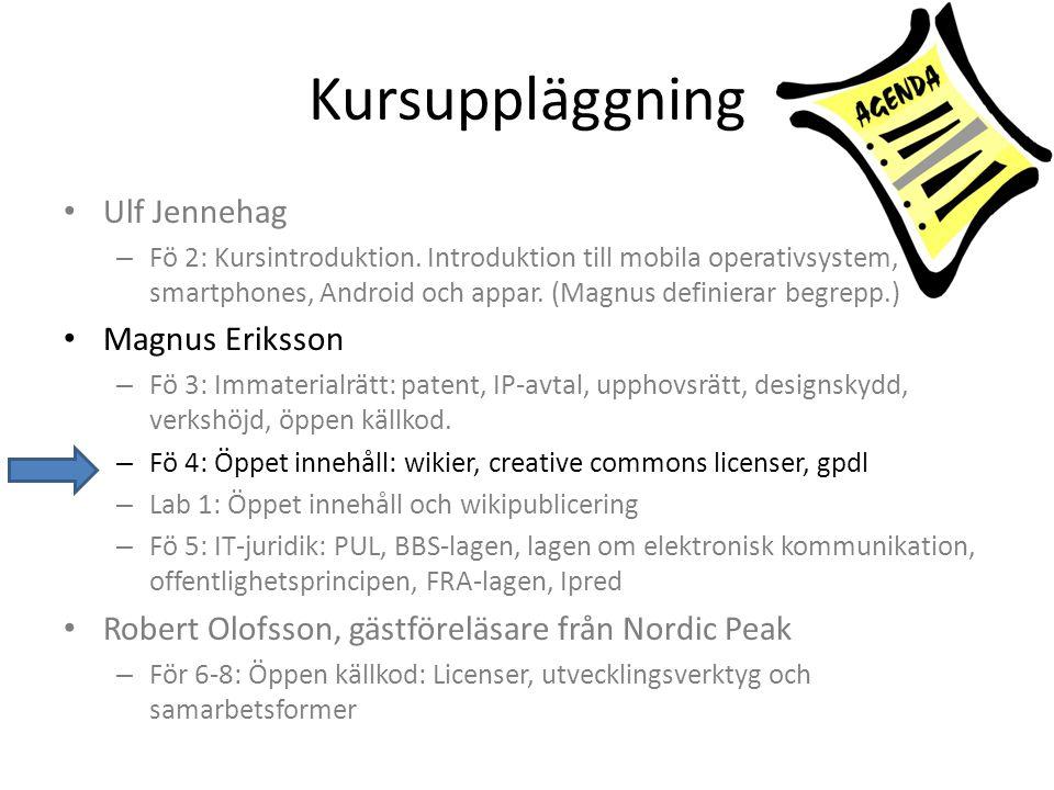 Kursuppläggning Ulf Jennehag Magnus Eriksson