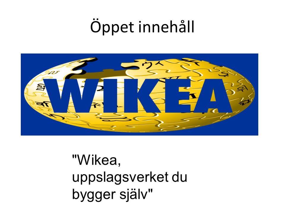 Öppet innehåll Wikea, uppslagsverket du bygger själv
