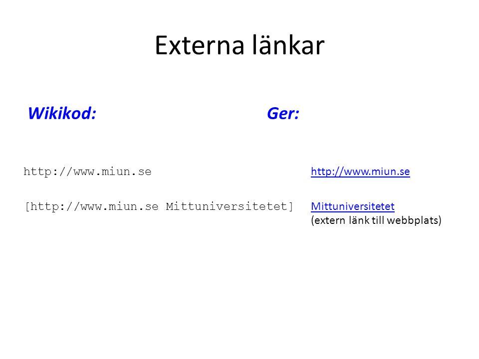 Externa länkar Wikikod: Ger: