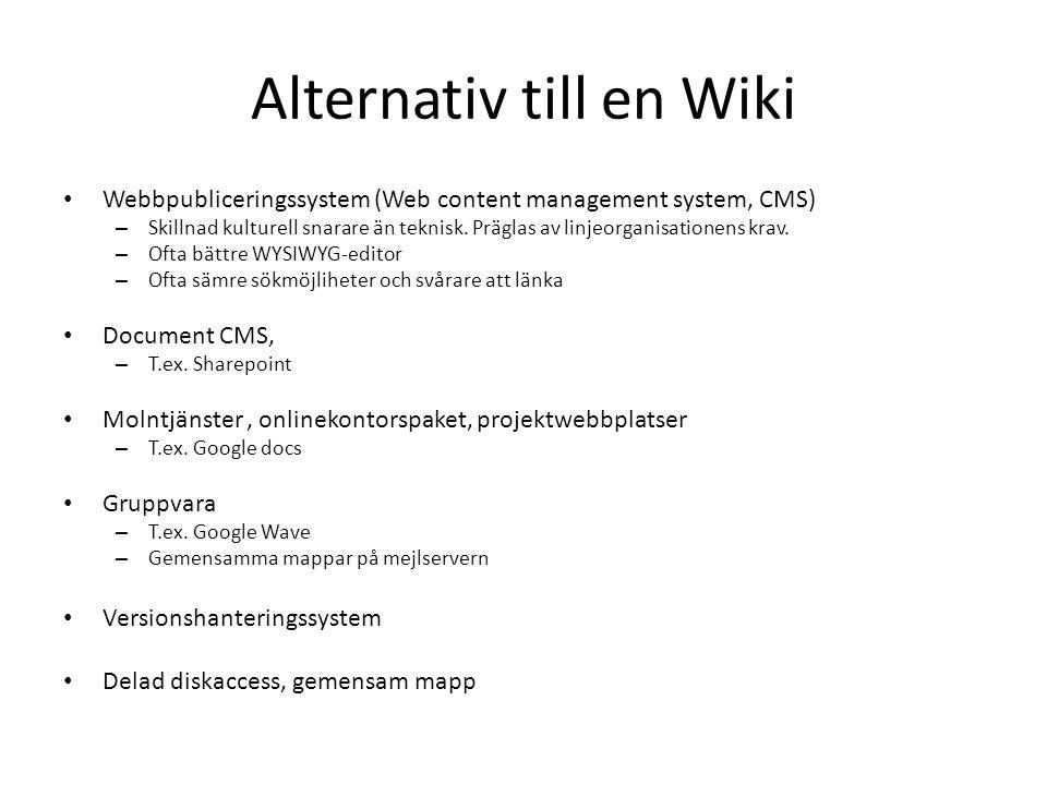 Alternativ till en Wiki