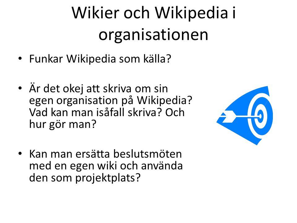 Wikier och Wikipedia i organisationen