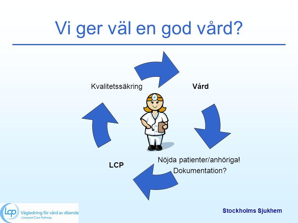 Vi ger väl en god vård Stockholms Sjukhem