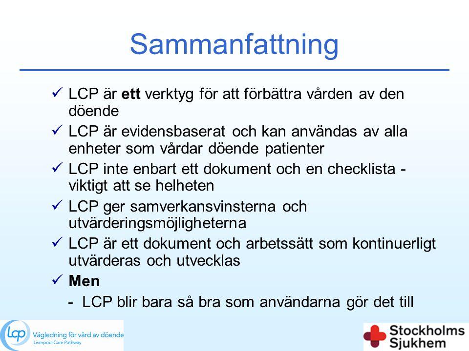 Sammanfattning LCP är ett verktyg för att förbättra vården av den döende.