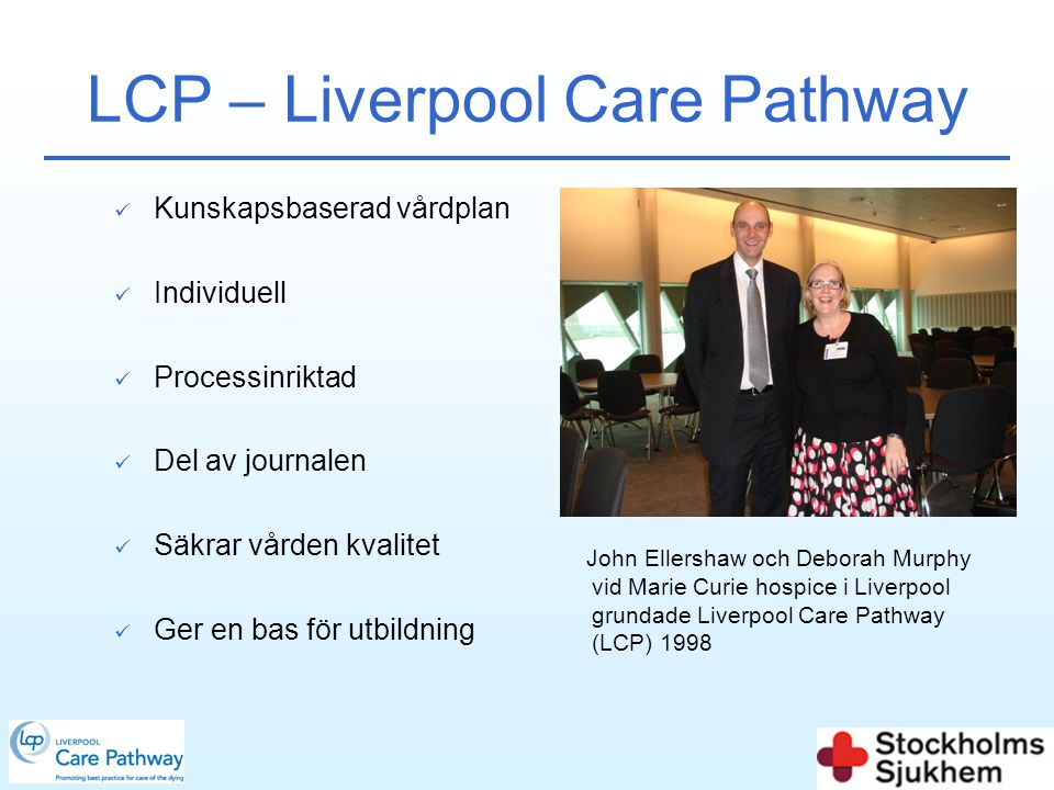 LCP – Liverpool Care Pathway
