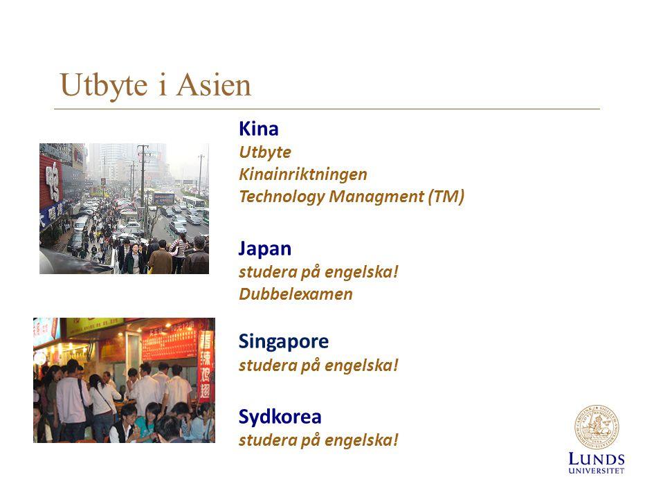 Utbyte i Asien Kina Japan Singapore Sydkorea Utbyte Kinainriktningen