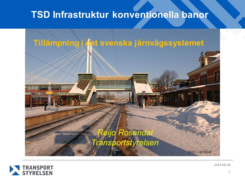 TSD Infrastruktur konventionella banor