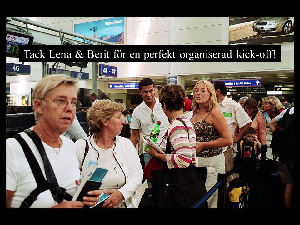Tack Lena & Berit för en perfekt organiserad kick-off!